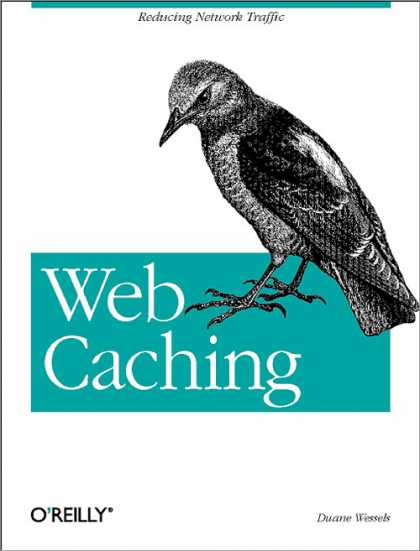 O'Reilly Books - Web Caching