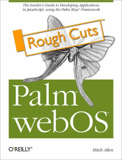 O'Reilly Books - Palm webOS: Rough Cuts Version