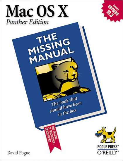 O'Reilly Books - Mac OS X: The Missing Manual, Panther Edition