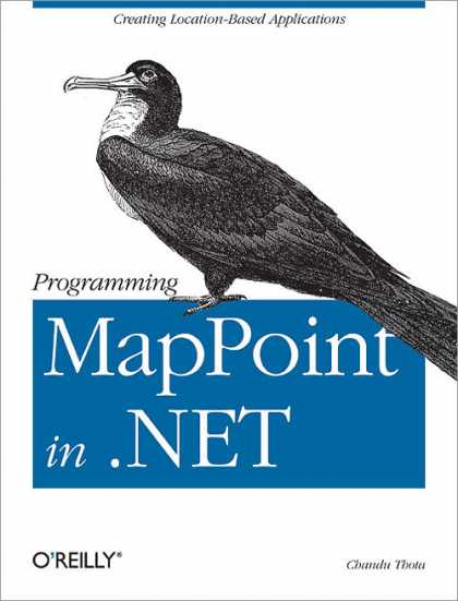 O'Reilly Books - Programming MapPoint in .NET