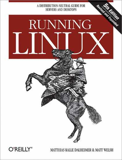 O'Reilly Books - Running Linux, Fifth Edition
