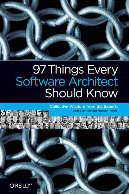 O'Reilly Books - 97 Things Every Software Architect Should Know