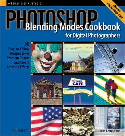 O'Reilly Books - Photoshop Blending Modes Cookbook for Digital Photographers