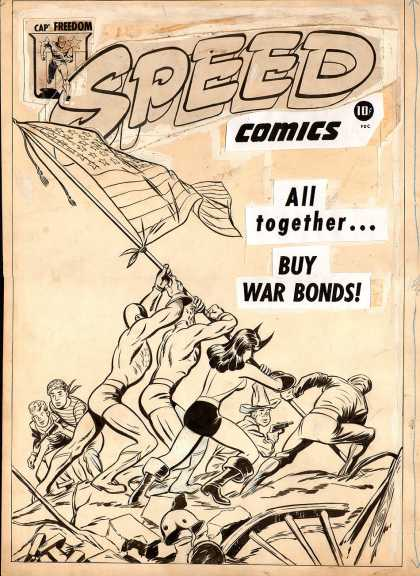 Original Cover Art - Speed Comics #38 cover (Large Art) 1945 - Cap - Freedom - Speed Comics - All Together - Buy War Bonds