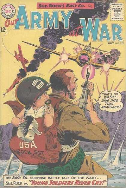 Our Army at War 132 - Baby - Plane - Sgt Rock - Knapsack - Pacifier - Joe Kubert