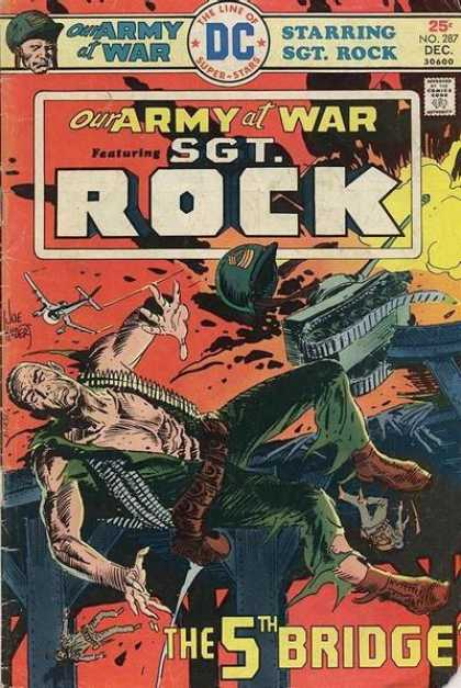 Our Army at War 287 - Dollar Comics - The Line Of Superstars - Approved By The Comics Code Authority - Rock - The 5th Bridge - Joe Kubert