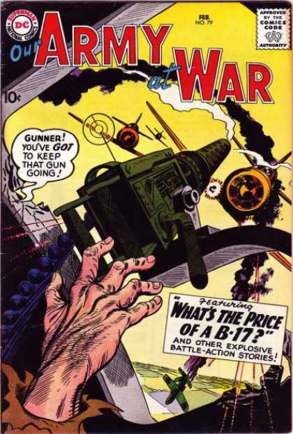 Our Army at War 79 - Whats The Price Of A B-17 - Explosive Battle Action Stories - Dogfight - Air War - Machine Gunner