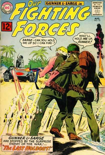 Our Fighting Forces 70 - Wholl Hold Me Up Gunner - Tank - Sarge-can You Hold Me Up So I Can Fire-- - Army - Gunner And Sarge - Joe Kubert