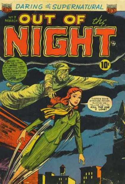 Out of the Night 7 - Spooky - Ghosts - Lady In Green - Flying High - Dark