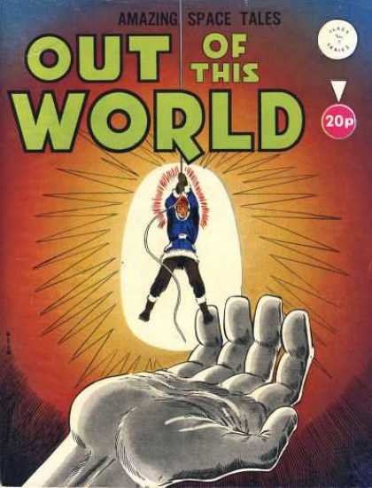 Out Of This World 7 - Giant Hand - Man - Rope - 20p - Amazing Space Tales