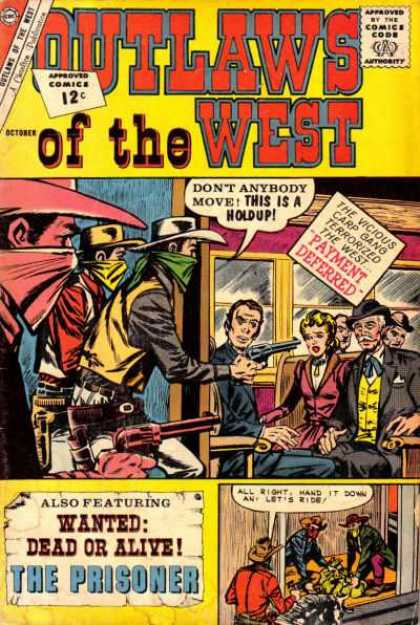 Outlaws of the West 39 - Approved By The Comics Code - Cowboy - Gun - The Prisoner - Payment Deferred