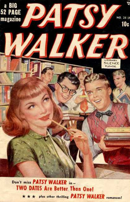 Patsy Walker 26 - Two Dates Are Better Than One - Girl - Boys - Library - Silence Please
