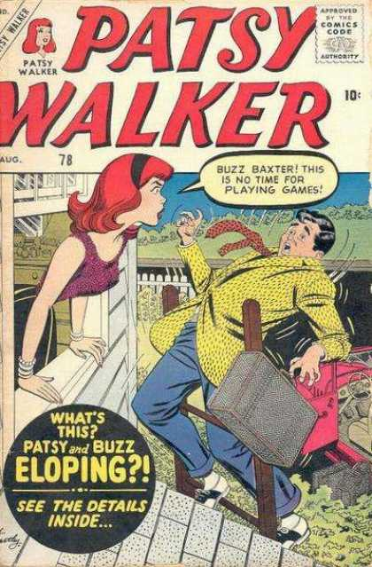 Patsy Walker 78 - But I Thought We Were Getting Married - Climbing A Ladder Wsuitcase Is Hard To Do - What Games - Love The Jacket - Are You Wearing Those Shoes
