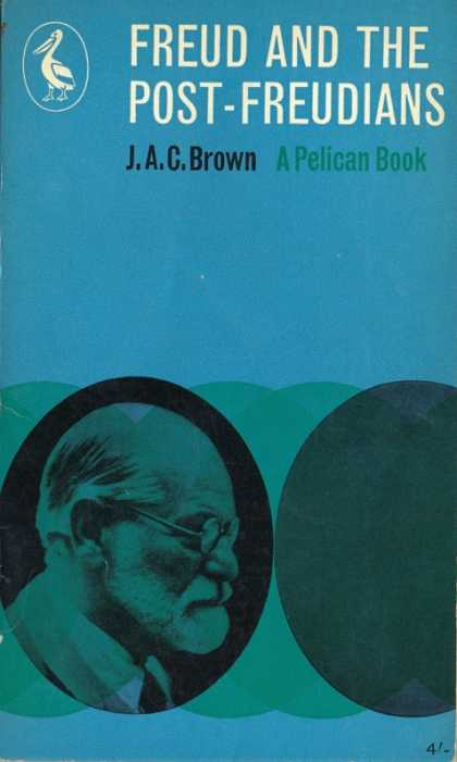 Pelican Books - 1962: Freud and the Post-Freudians (J.A.C.Brown)