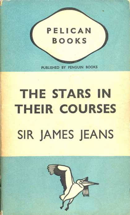 Pelican Books - 1939: The Stars in their Courses (Sir James Jeans)