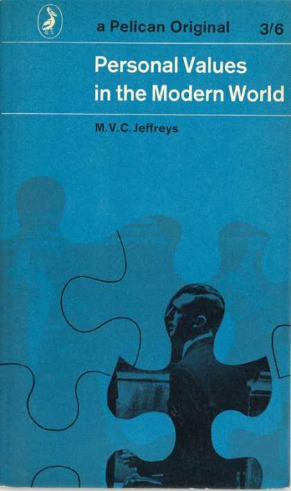 Pelican Books - 1962: Personal Values in the Modern World (M.V.C.Jeffries)