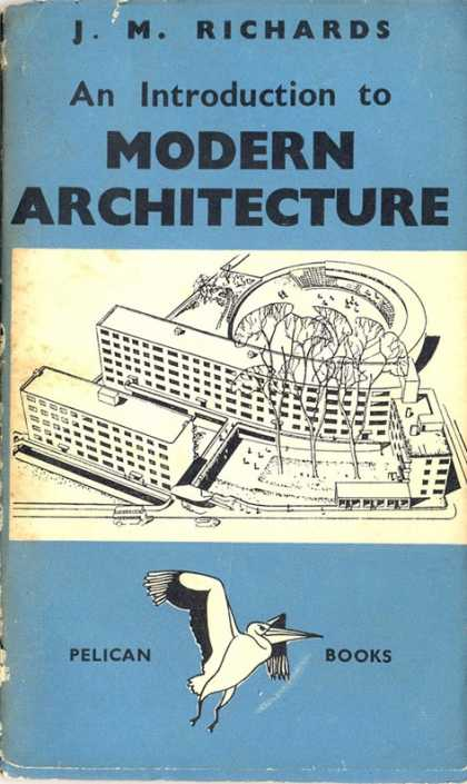 Pelican Books - 1940: An Introduction to Modern Architecture (J.M.Richards)