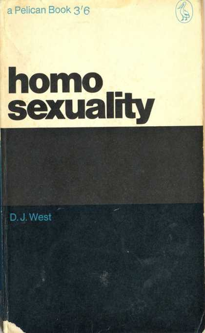 Pelican Books - 1963: Homosexuality (D.J.West)
