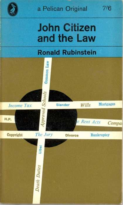 Pelican Books - 1963: John Citizen and the Law (Ronald Rubinstein)