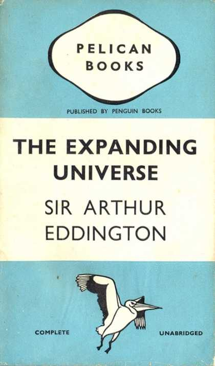 Pelican Books - 1940: The Expanding Universe (Sir Arthur Eddington)