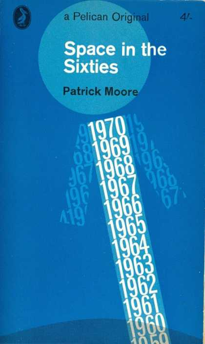 Pelican Books - 1963: Space in the Sixties (Patrick Moore)