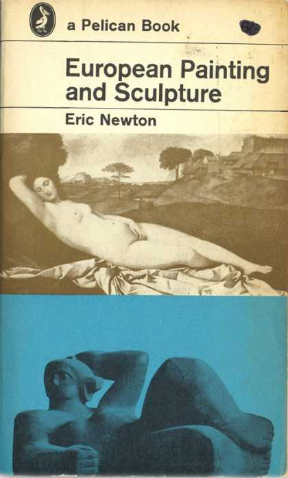Pelican Books - 1964: European Painting and Sculpture (Eric Newton)