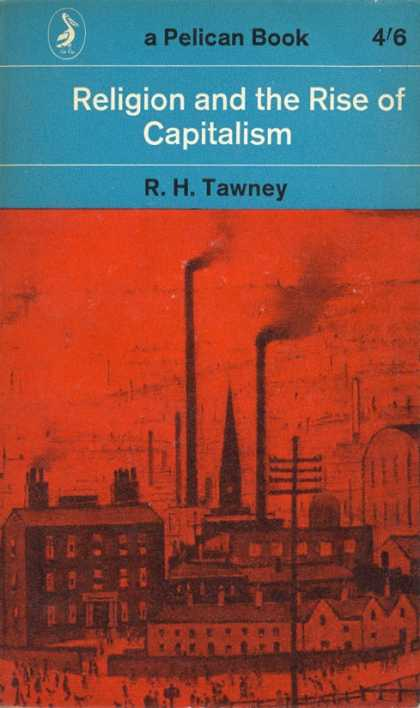 Pelican Books - 1964: Religion and the Rise of Capitalism (R.H.Tawney)