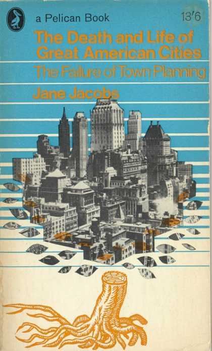 Pelican Books - 1964: The Death and Life of Great American Cities (Jane Jacobs)