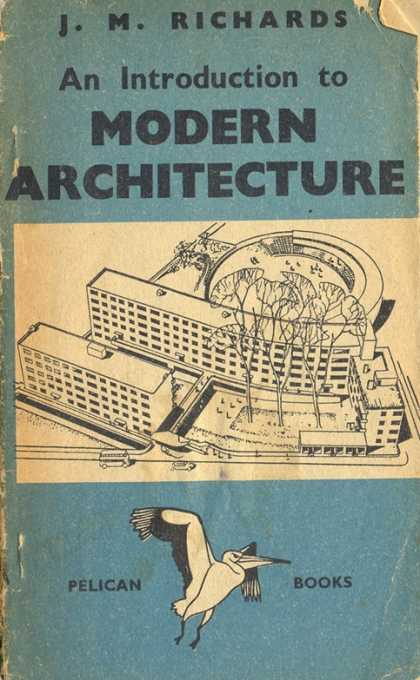 Pelican Books - 1941: An Introduction to Modern Architecture (J.M.Richards)