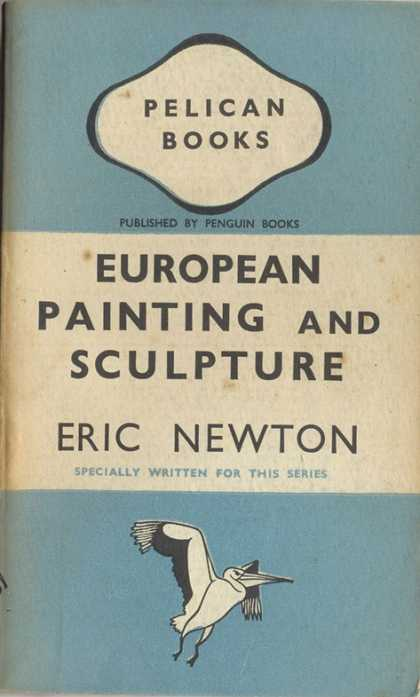 Pelican Books - 1941: European Painting and Sculpture (Eric Newton)