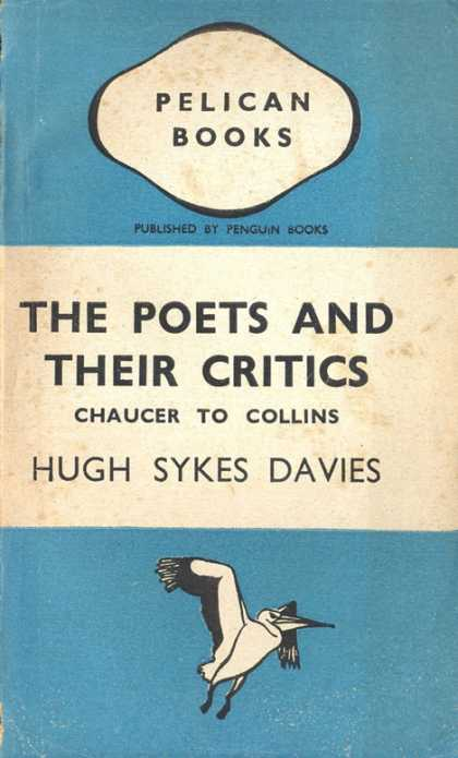 Pelican Books - 1943: The Poets and their Critics (Hugh Sykes Davies)