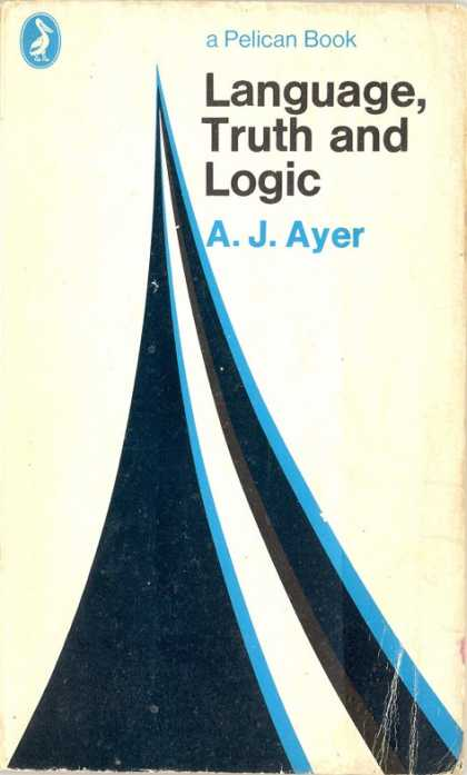 Pelican Books - 1971: Language, Truth and Logic (A.J.Ayer)