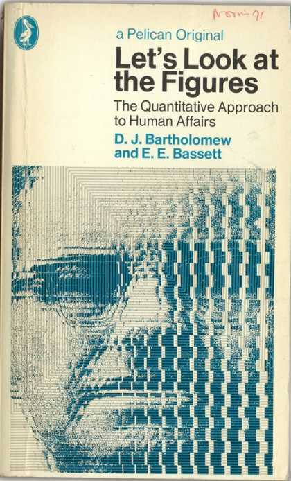 Pelican Books - 1971: Let's Look at the Figures (Bartholomew and Bassett)