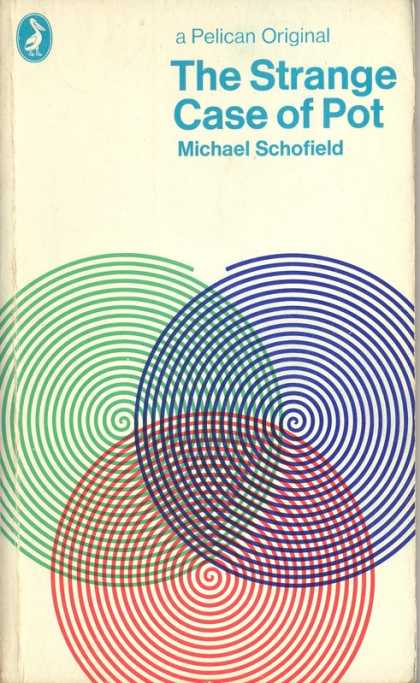 Pelican Books - 1971: The Strange Case of Pot (Michael Schofield)