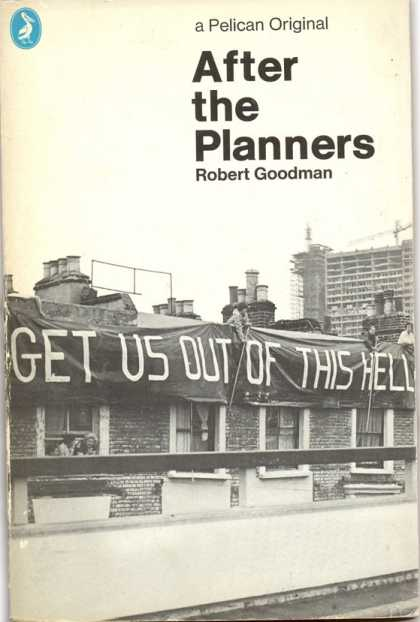 Pelican Books - 1972: After the Planners (Robert Goodman)