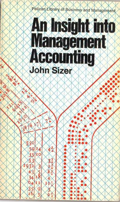 Pelican Books - 1972: An Insight into Management Accounting (John Sizer)