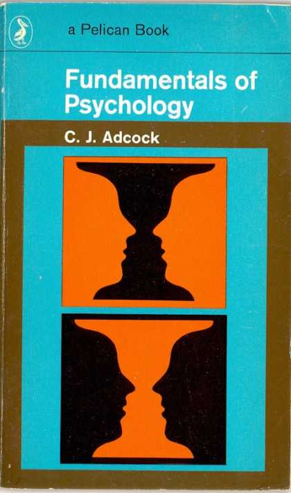 Pelican Books - 1972: Fundamentals of Psychology (C.J.Adcock)