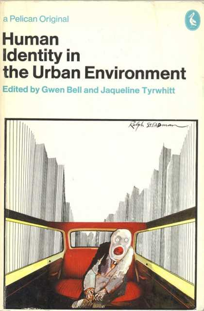 Pelican Books - 1972: Human Identity in the Urban Environment (Gwen Bell and Jaqueline Tyrwhitt)