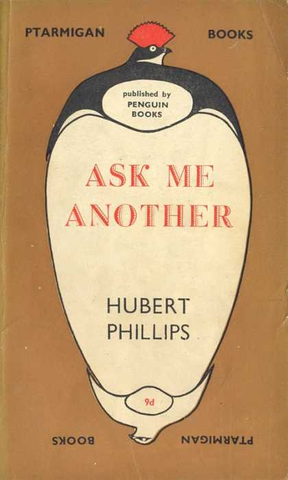 Pelican Books - 1945: Ask Me Another (Hubert Phillips)