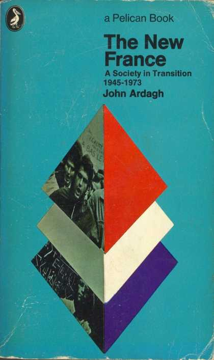 Pelican Books - 1973: The New France (John Ardagh)