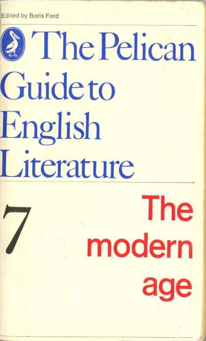 Pelican Books - 1973: The Pelican Guide to English Literature (The Modern Age)