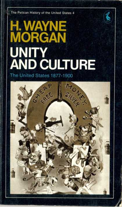 Pelican Books - 1973: Unity and Culture (H.Wayne Morgan)
