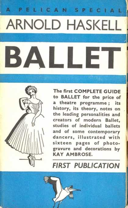 Pelican Books - 1938: Ballet (Arnold Haskell)