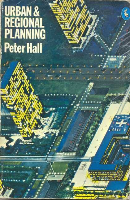 Pelican Books - 1976: Urban and Regional Planning (Peter Hall)