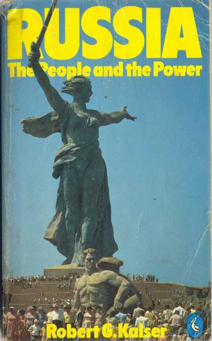 Pelican Books - 1977: Russia, The People and the Power (Robert Kaiser)