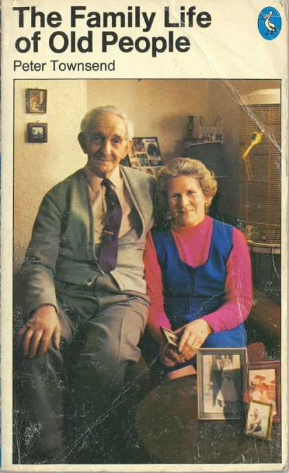 Pelican Books - 1977: The Family Life of Old People (Peter Townsend)