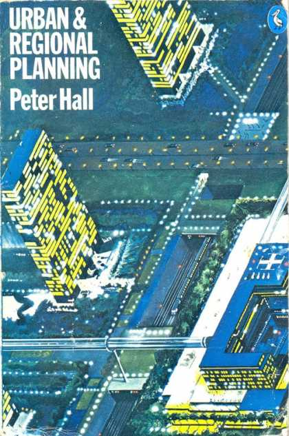 Pelican Books - 1977: Urban and Regional Planning (Peter Hall)