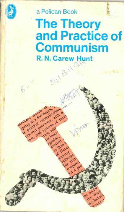 Pelican Books - 1978: The Theory and Practice of Communism (R.N.Carew Hunt)