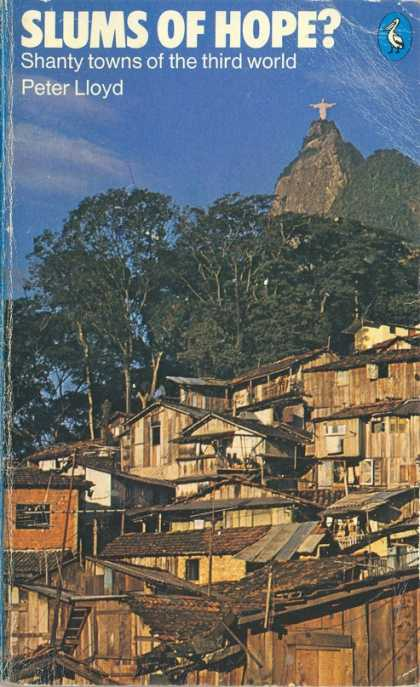 Pelican Books - 1979: Slums of Hope (Shanty Towns of the third world (Peter Lloyd)