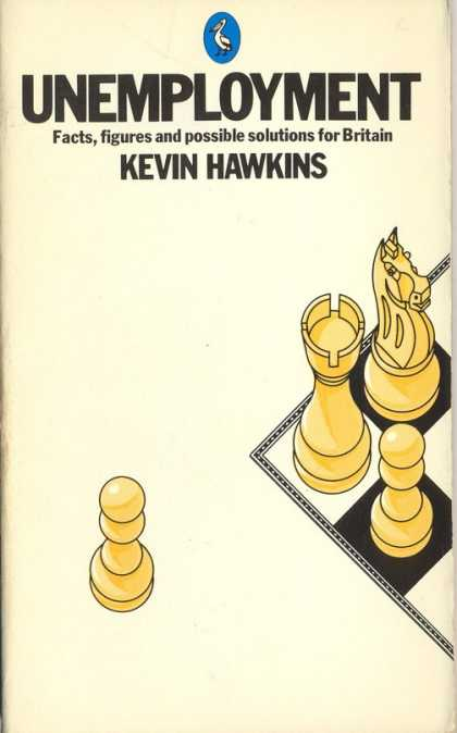 Pelican Books - 1979: Unemployment (Kevin Hawkins)